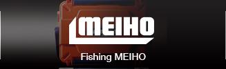 Fishing MEIHO
